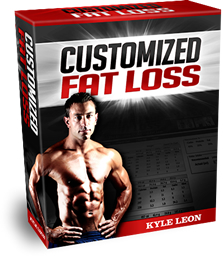 Customized Fat Loss Review – Kyle Leon Customized Fat Loss Scam?