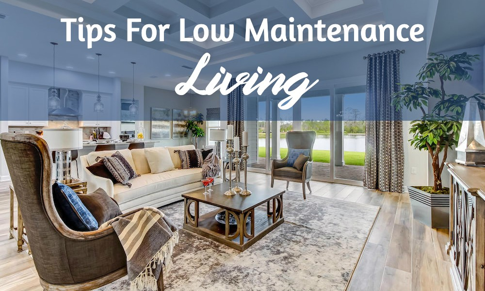 Tips-For-Low-Maintenance-Living